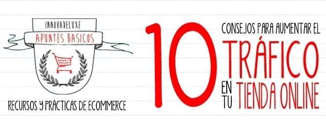 10-consejos-para-aumentar-el-trafico