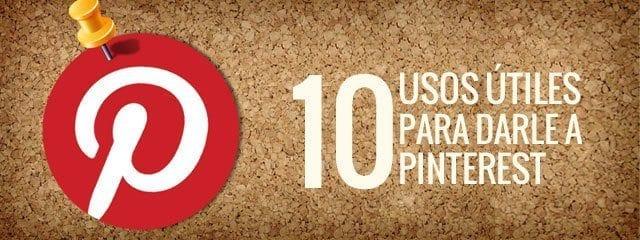 10-usos-utiles-pinterest