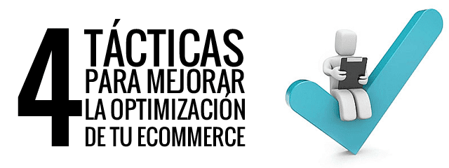 4-tacticas-optimizacion-ecommerce