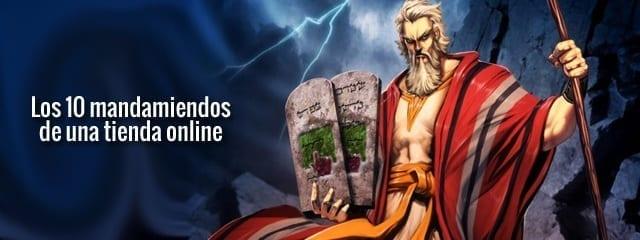Los 10 mandamientos sagrados para una tienda online