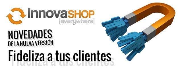 las ultimas novedades de Innovashop, la herramienta definitiva para Prestashop™