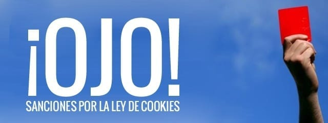 """Mucho cuidado con las administración. La agencia de PD anda a la """"caza"""" de incumplidores de la ley de Cookies"""