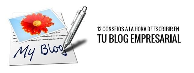 Consejos para saber qué hacer con tu blog empresarial y, sobre todo, qué escribir en él