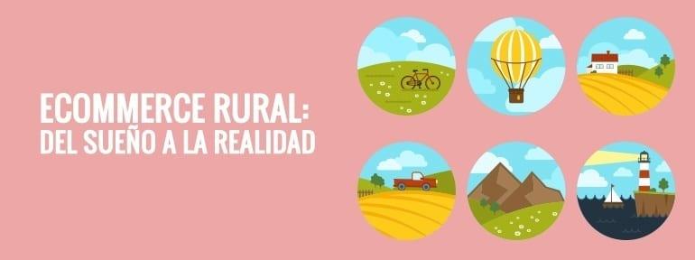 Del campo a la mesa: Ecommerce rural