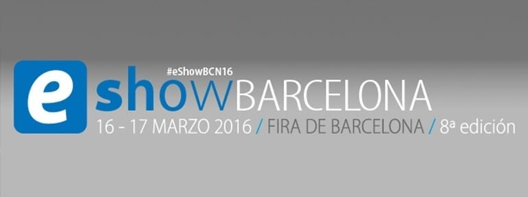 Feria ecommerce eShow Barcelona 2016