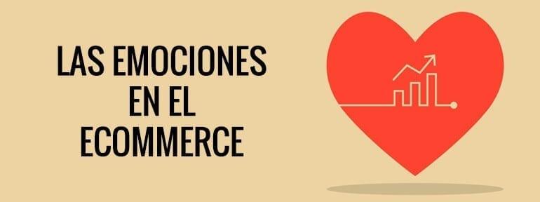 Lo emocional cada vez tiene más importancia dentro del mundo de las tiendas online