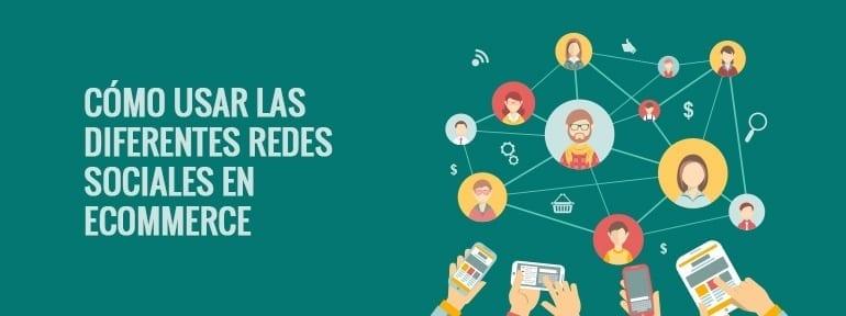 Como utilizar el social media en tu ecommerce
