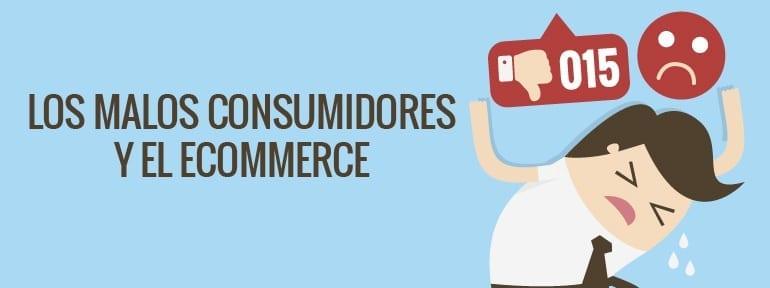 malos consumidores
