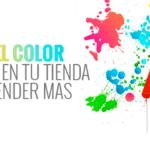 Psicología del color y como usarla en tu tienda online