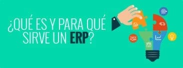 ¿Qué es un ERP y para qué sirve?