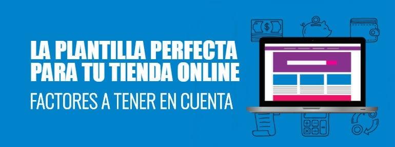 83f4fd574c Factores a tener en cuenta al elegir la plantilla de tu tienda online